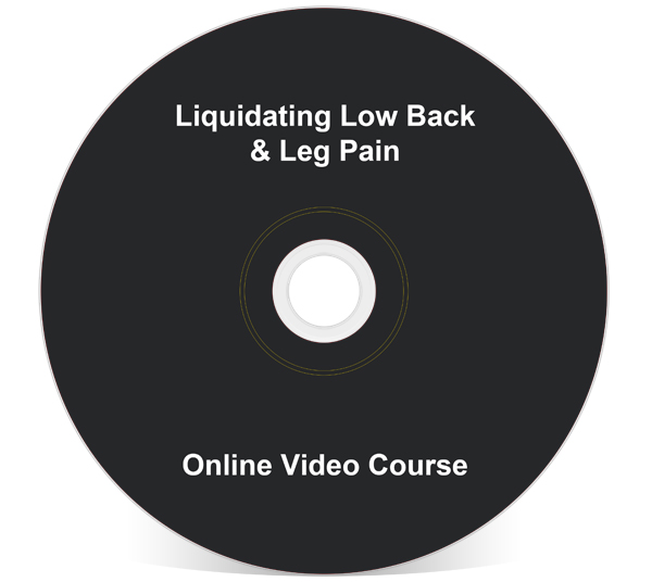 Liquidating Low Back & Leg Pain (Online Version)